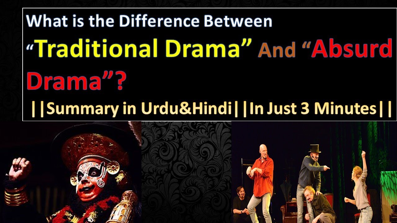 What is the difference between Absurd drama and Traditional Drama?