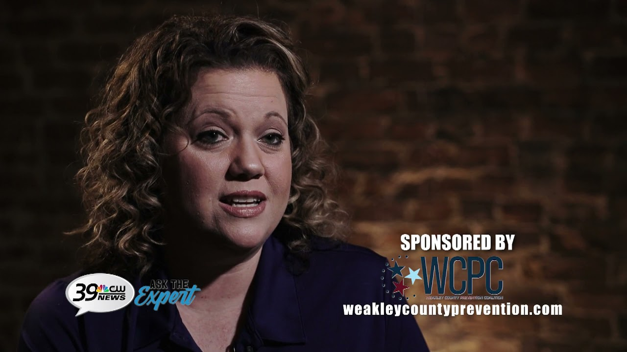 Ask The Expert -- sponsored by Weakley County Prevention Coalition