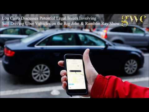 Lou Cairo on WLS-AM 890: Self-Driving Uber Vehicles and the Law