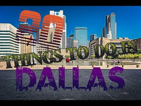 Top 20 Things To Do In Dallas, Texas