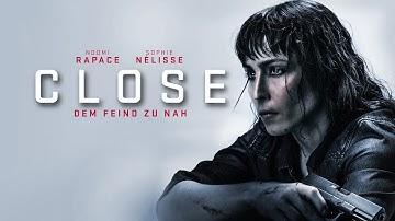 CLOSE - Dem Feind zu nah - Trailer