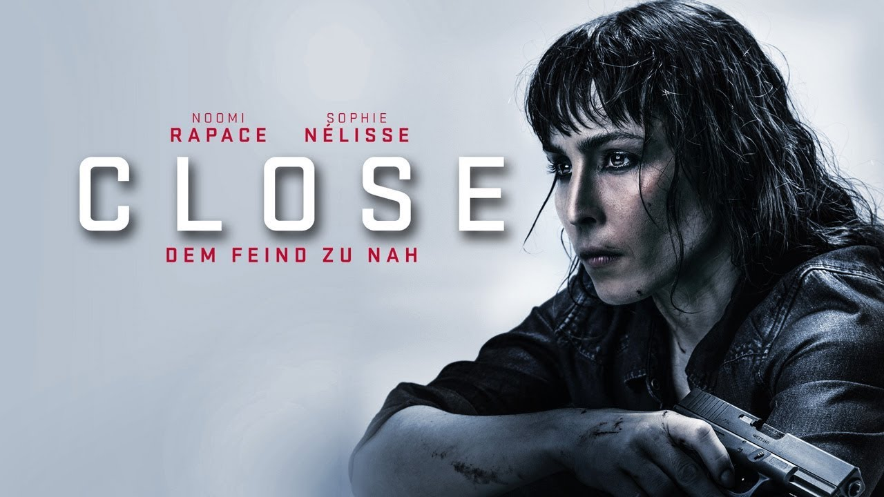 CLOSE - Dem Feind zu nah - Trailer