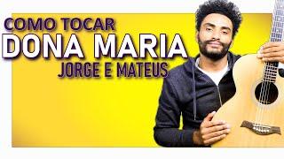 Baixar COMO TOCAR - Dona Maria (Thiago Brava feat. Jorge)