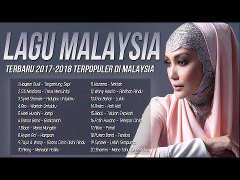 Lagu Terbaru 2017-2018 Malaysia [Terkini] Terpopuler Saat ini-Lagu Baru 2017 Melayu