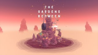 The Gardens Between ~ Ambient Slow Trailer (1 of 3)