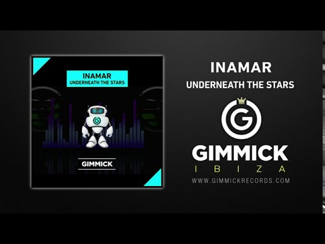 INAMAR - Underneath The Stars