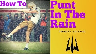 How To Punt In The Rain