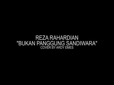 Reza Rahardian - Bukan Panggung Sandiwara (cover by Emes)
