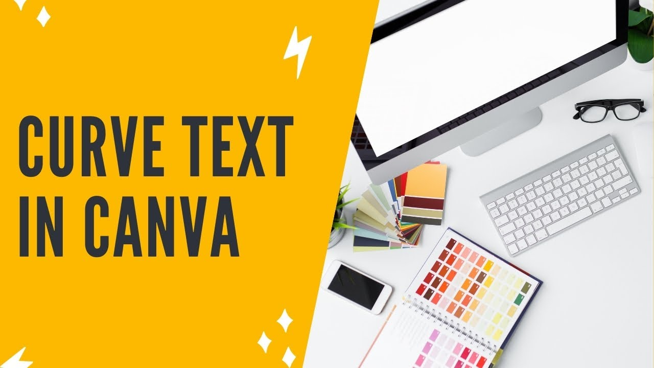 HOW TO CURVE TEXT IN CANVA
