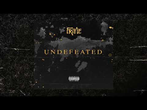 Friyie - Undefeated (Prod. by TwoTone)