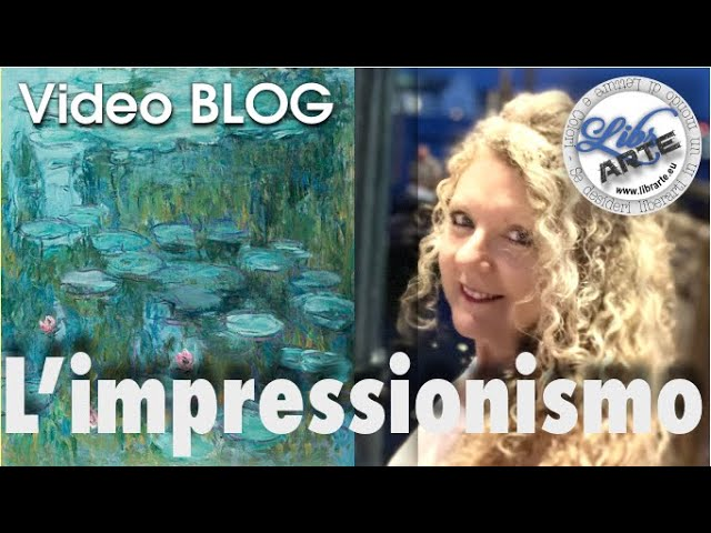 L'Impressionismo - Video Arte a cura di Manuela Moschin