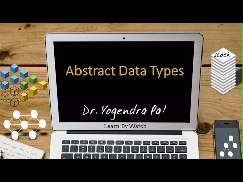 Abstract data types - Data Structure using C (Hindi / Urdu)