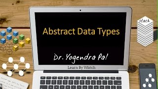 Abstract data types - Data Structure using C (Hindi / Urdu)