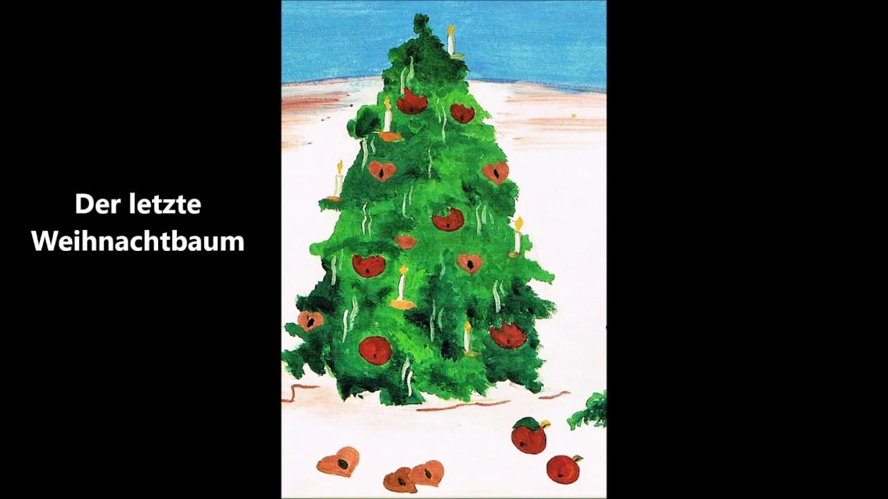 Der Letzte Weihnachtsbaum.Der Letzte Weihnachtsbaum Das Weihnachtsbäumchen Kinder Hörbuch Lesung Winter Weihnachten