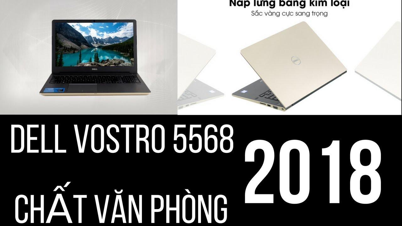 Đập Hộp Chiếc Laptop Văn Phòng Giá Rẻ Đẹp Mà Chất Vostro 5568