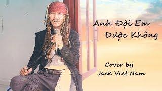 ANH ĐỢI EM ĐƯỢC KHÔNG   MỸ TÂM   JACK VIET NAM (COVER)