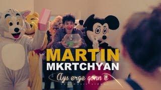 Martin Mkrtchyan - Ays erge qonn e