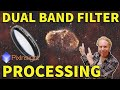 - Dual-Band Filter Processing for color cameras!