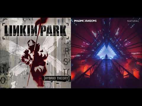 The Natural End - Imagine Dragons vs Linkin Park (Mashup)