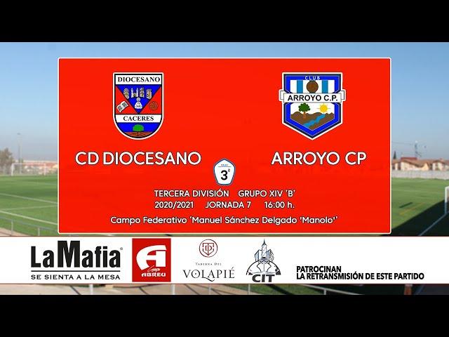 CD Diocesano - Arroyo CP (Tercera División Gr.14 'B' 20/21)