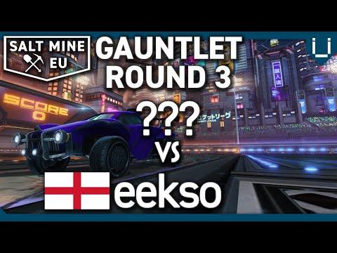 Salt Mine EU Ep.28   Gauntlet Round 3   ??? Vs Eekso   1v1 Rocket League Tournament