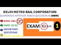 DMRC APTITUDE QUESTIONS ASKED IN PREVIOUS YEAR PAPERS AND TRICKS TO SOLVE THEM