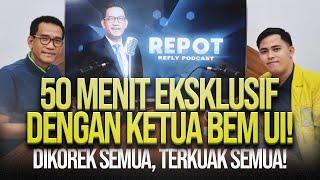 Download REFLY HARUN TERBARU: 50 MENIT EKSKLUSIF DENGAN KETUA BEM UI! DIKOREK SEMUA, TERKUAK SEMUA!!