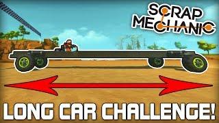 Long Car Multiplayer Racing Challenge! (Scrap Mechanic #167)