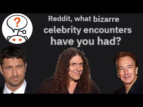 r/AskReddit Bizarre meetings with celebrities