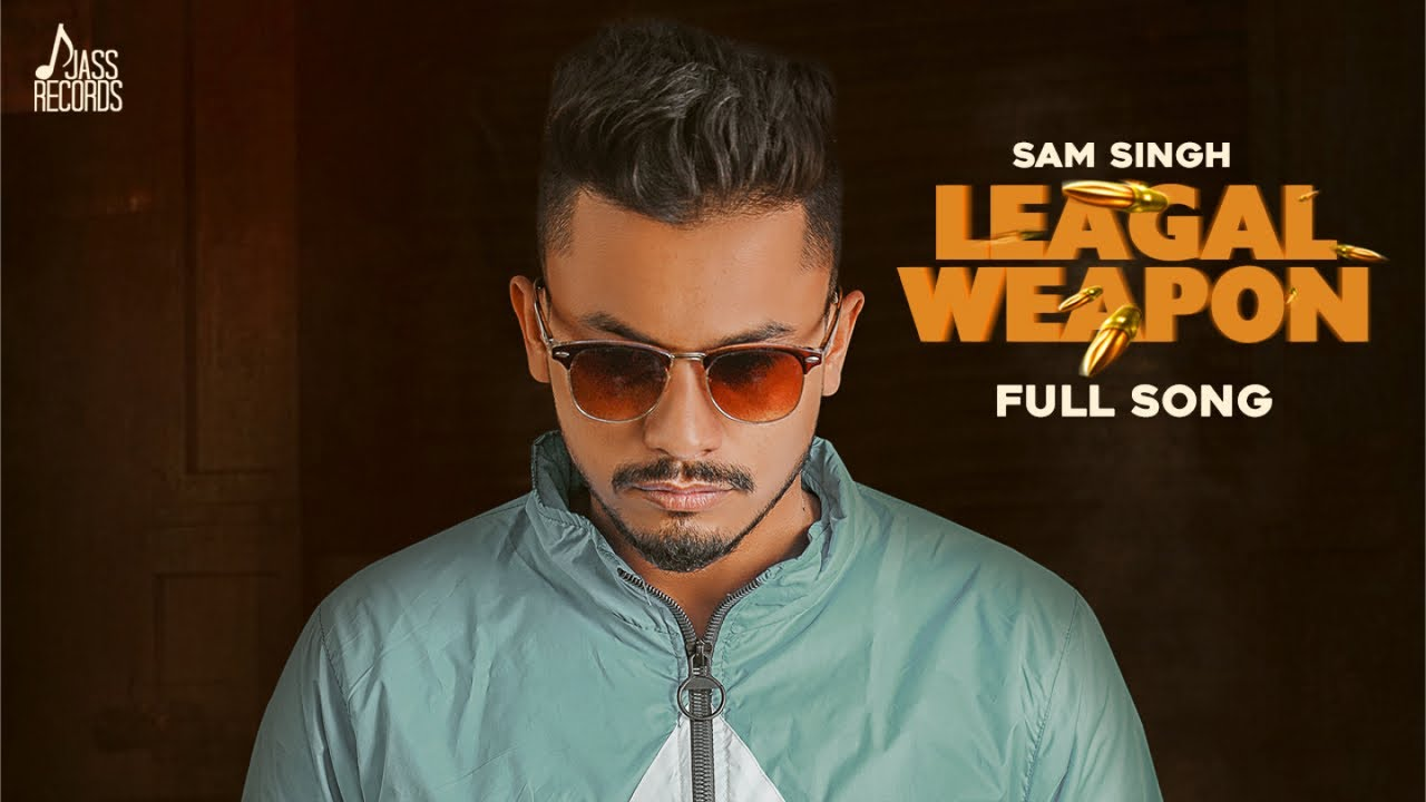 Legal Weapon | (Official Video) | Sam Singh | New Punjabi Songs 2020 | Jass Records