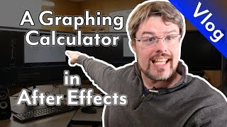 A Graphing Calculator in After Effects