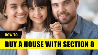 How to Buy a House with Section 8 Vouchers