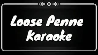 Loose penne Karaoke Version Song HD