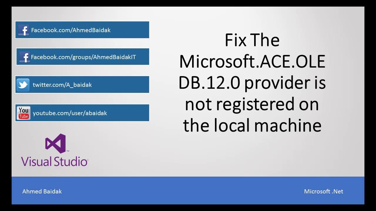 Microsoft ACE OLEDB 12 0 Driver - Generix Help - Generix Help