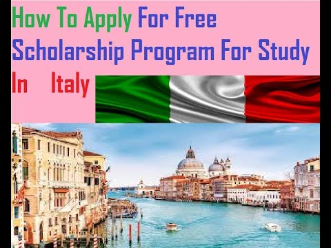Scholarship : Free Study Program For Italy Country