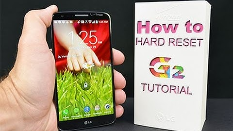 how to factory reset lg g2 d802  tutorial hd