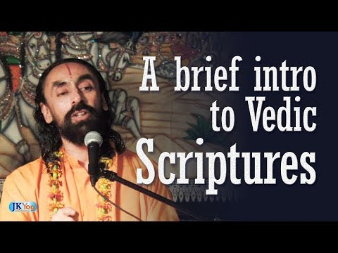 A Brief Intro to Vedic Scriptures | Swami Mukundananda | JKYog