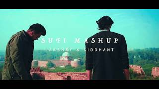 SUFI MASHUP - Lakshay | Siddhant | Showkidd | 9 Songs in 5 Minutes | MISFIT MUSIC