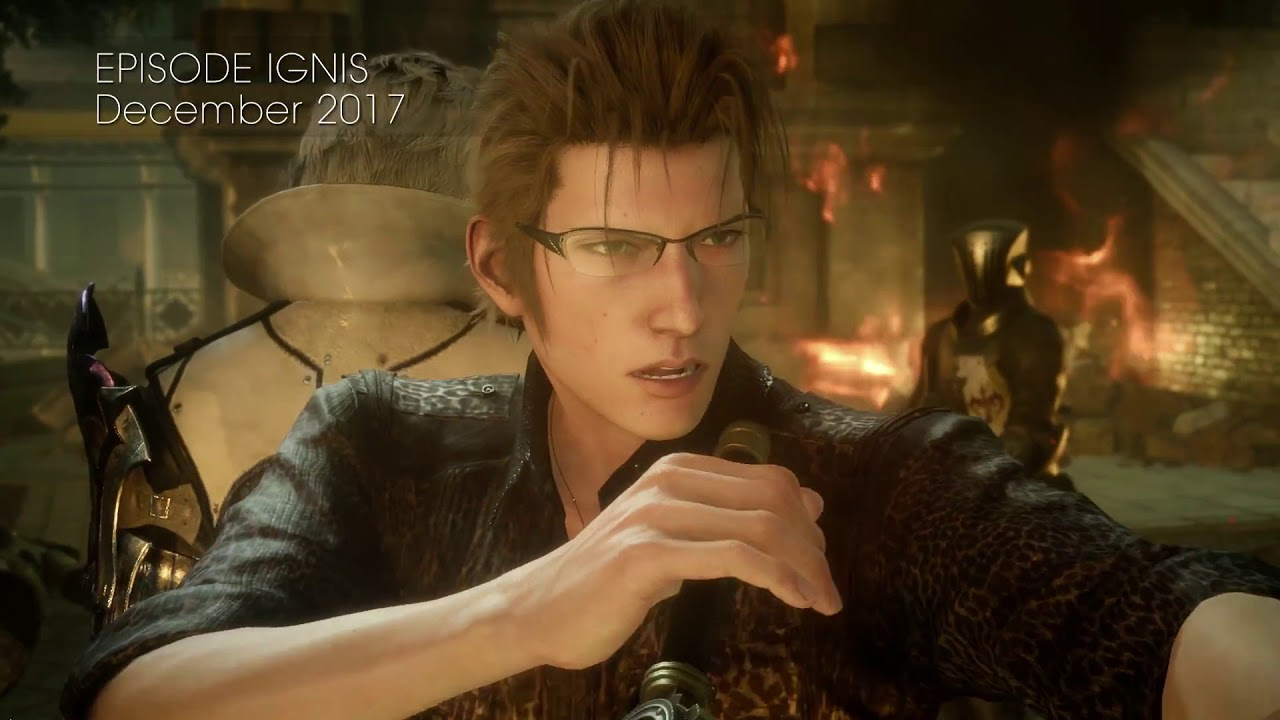 Final Fantasy XV Universe & Episode Ignis New TGS 2017