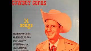Cowboy Copas ~ Old Faithful and True Love (1960)
