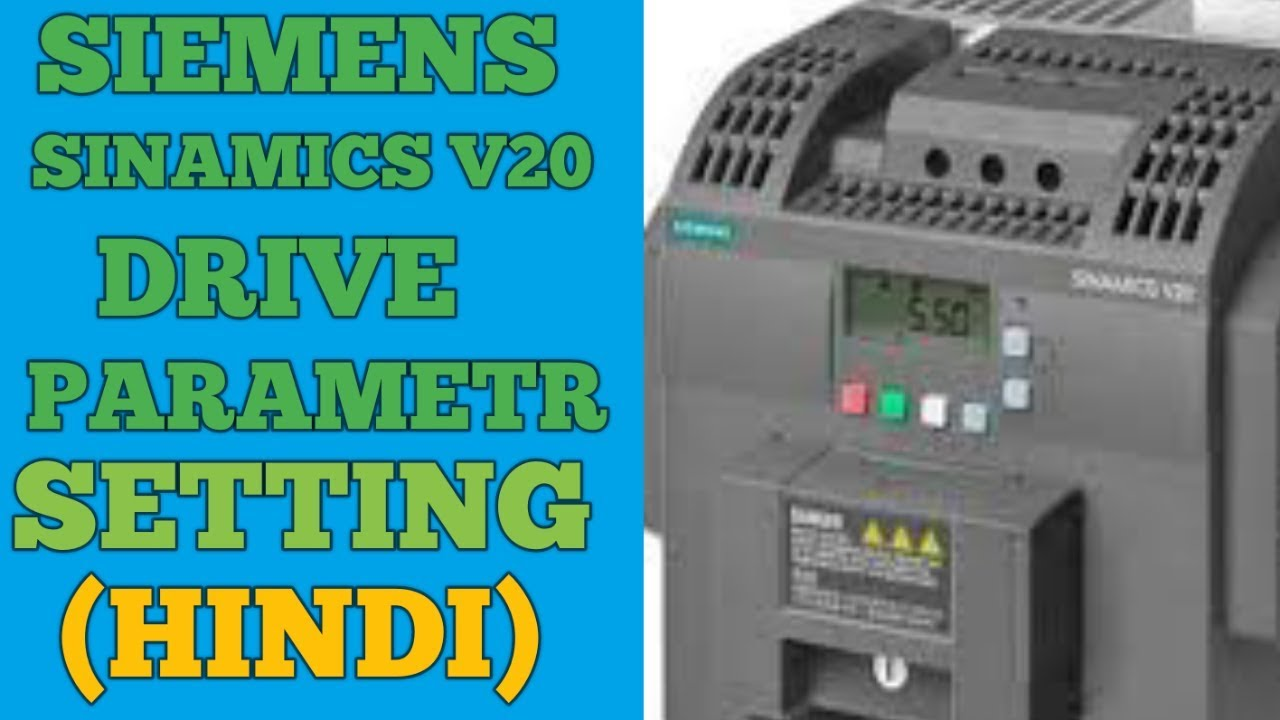 Siemens Vfd Wiring Diagram For Light Switch Australia Sinamics V20 Drive Installation And Parameter Setting Youtube