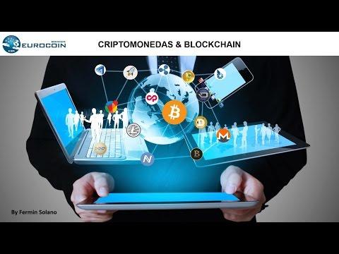 Criptomonedas y BlockChain por Fermin Solano - EuroCoin Brokers