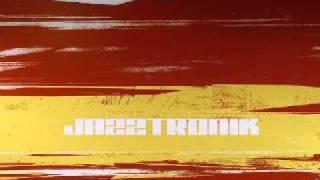 Jazztronik - Street Walkin
