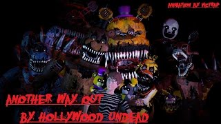 fnaf sfm better run another way out song by hollywood undead