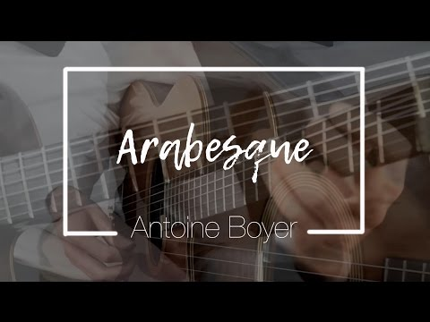 Antoine Boyer - Arabesque (Original)