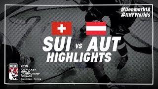 Game Highlights: Switzerland vs. Austria May 5 2018   #IIHFWorlds 2018