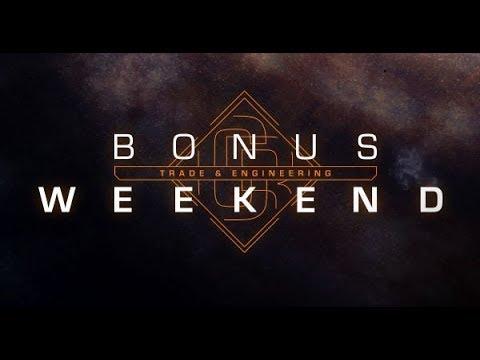 Elite: Dangerous - It's Bonus Weekend!!!  - 24/05/2018