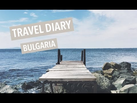 BULGARIA | MINI TRAVEL DIARY