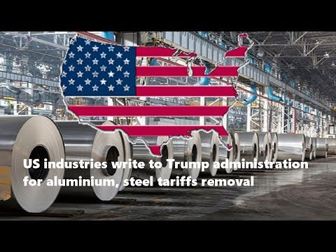 US industries write to Trump administration for aluminium, steel tariffs removal #AlCircle #Aluminum