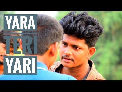 Yaara Teri Yaari | Rahul Jain | Pehchan Music | Emotional Friendship Video 2018